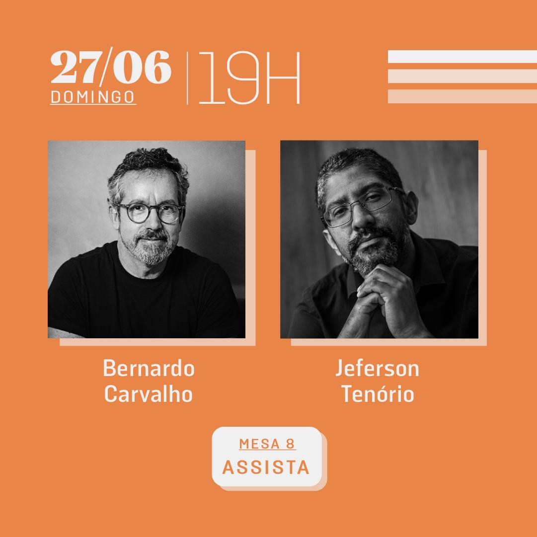 27/06 às 19h | Diálogos literários: Bernardo Carvalho e Jeferson Tenório
