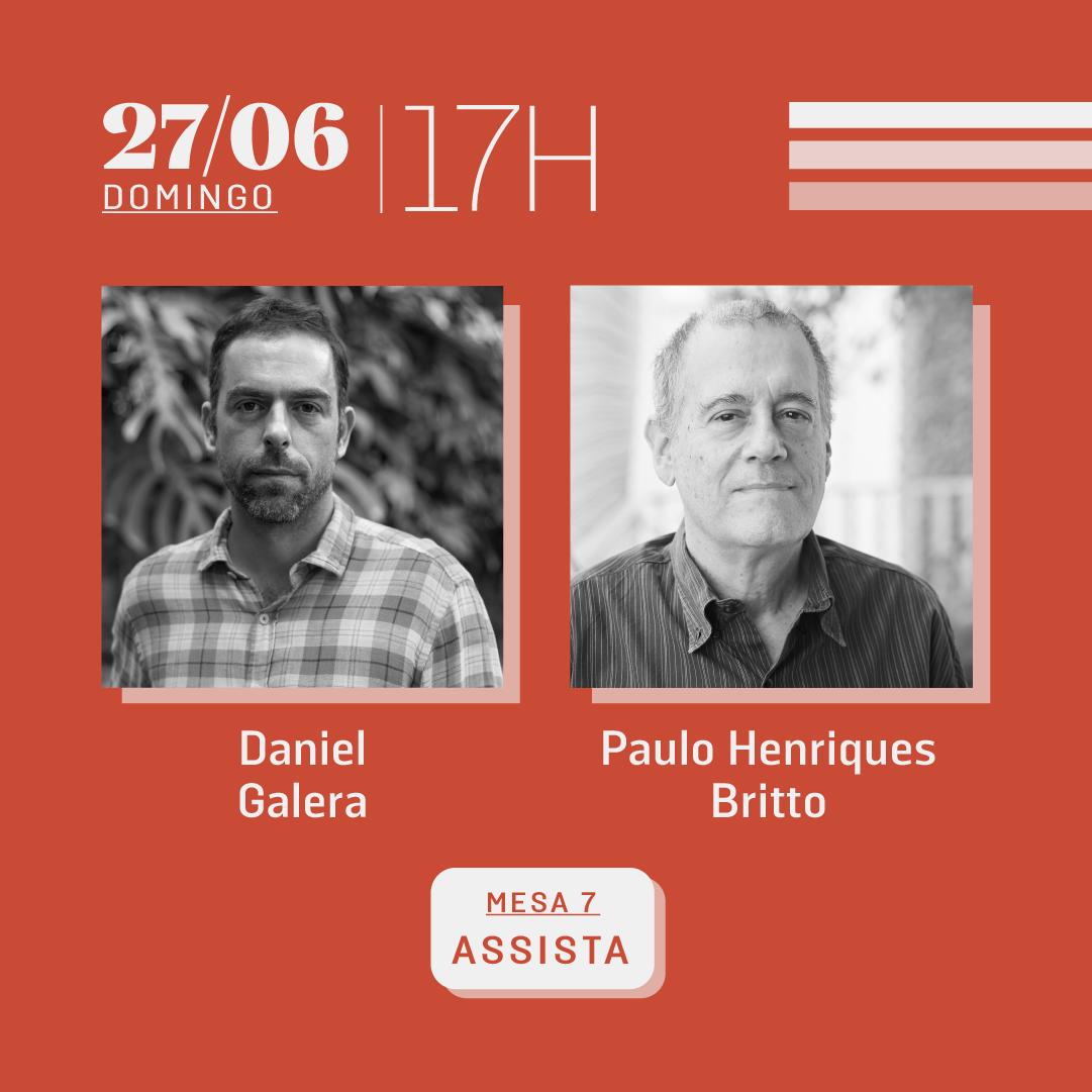 27/06 às 17h | Diálogos literários: Daniel Galera e Paulo Henriques Britto