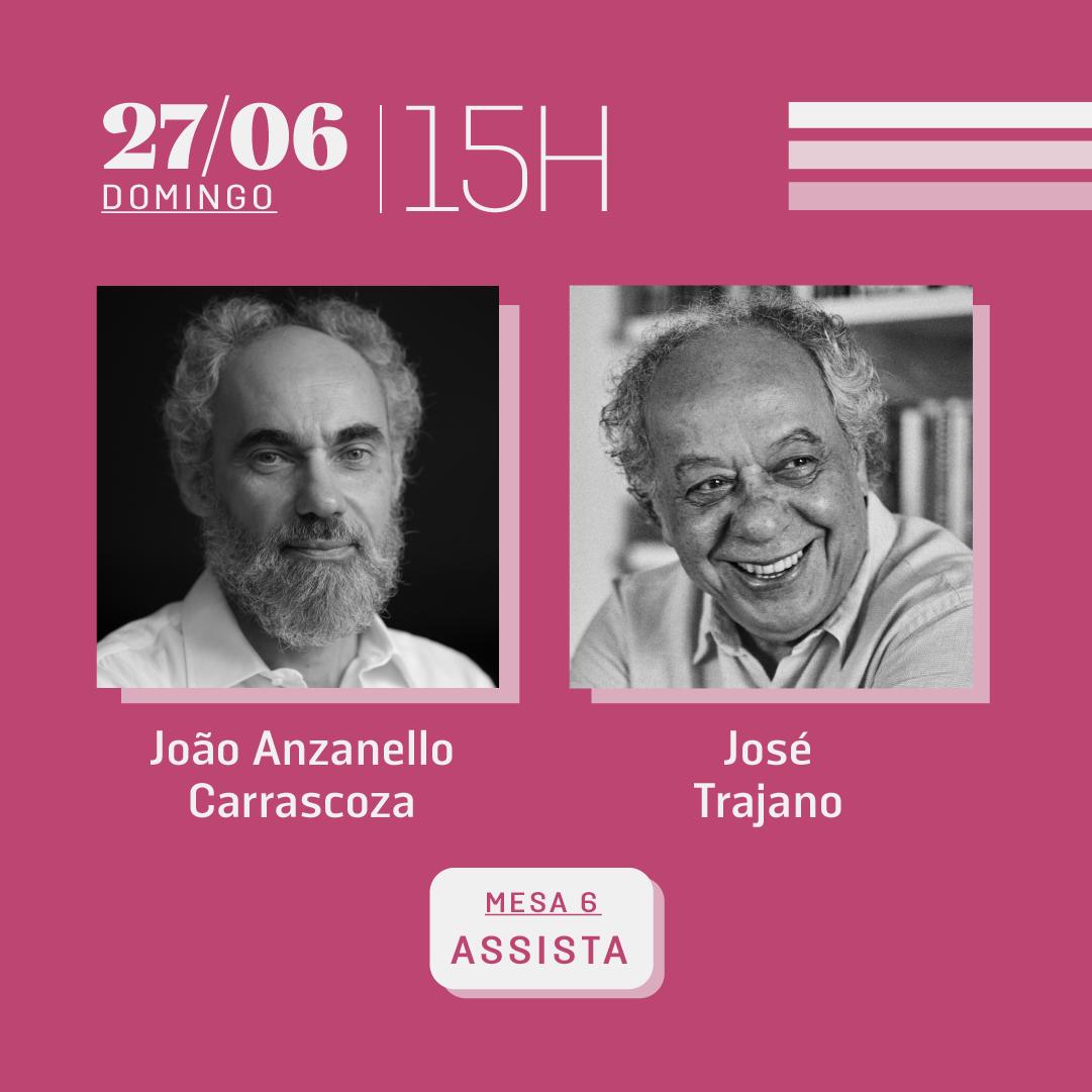 27/06 às 15h | Diálogos literários: João Anzanello Carrascoza e José Trajano